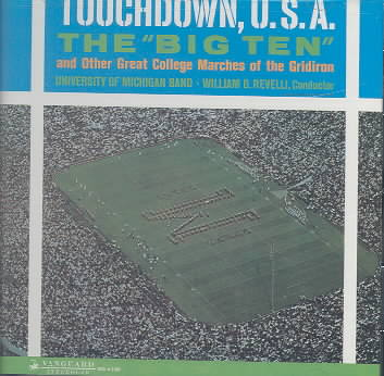 TOUCHDOWN USA BIG TEN MARCHES BY UNIVERSITY MICH BAND (CD)