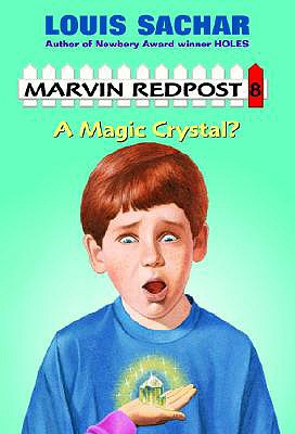 A Magic Crystal? By Sachar, Louis/ Wummer, Amy (ILT)