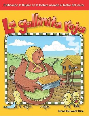 La Gallinita Roja / Little Red Riding Hood By Rice, Dona